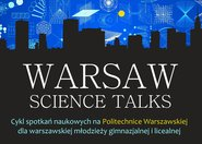 "II edycja projektu ""Warsaw Science Talks"""